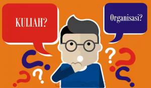 Mahasiswa Organisasi vs Mahasiswa Akademik