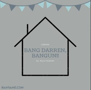 Bang Darren, Bangun!! (Part 1)